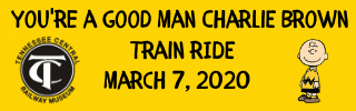 Ride the Train to see You're a Good Man Charlie Brown