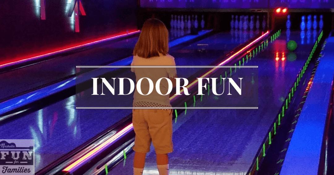 Nashville Area Family Indoor Fun