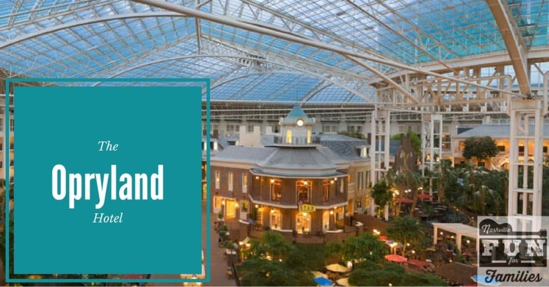 The Opryland Hotel