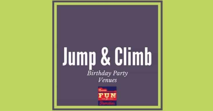 Jump & Climb Birthday Party Venues