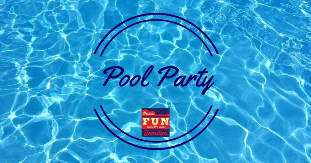Throw a pool party in nashville nashville fun for families - How to make a pool party ...