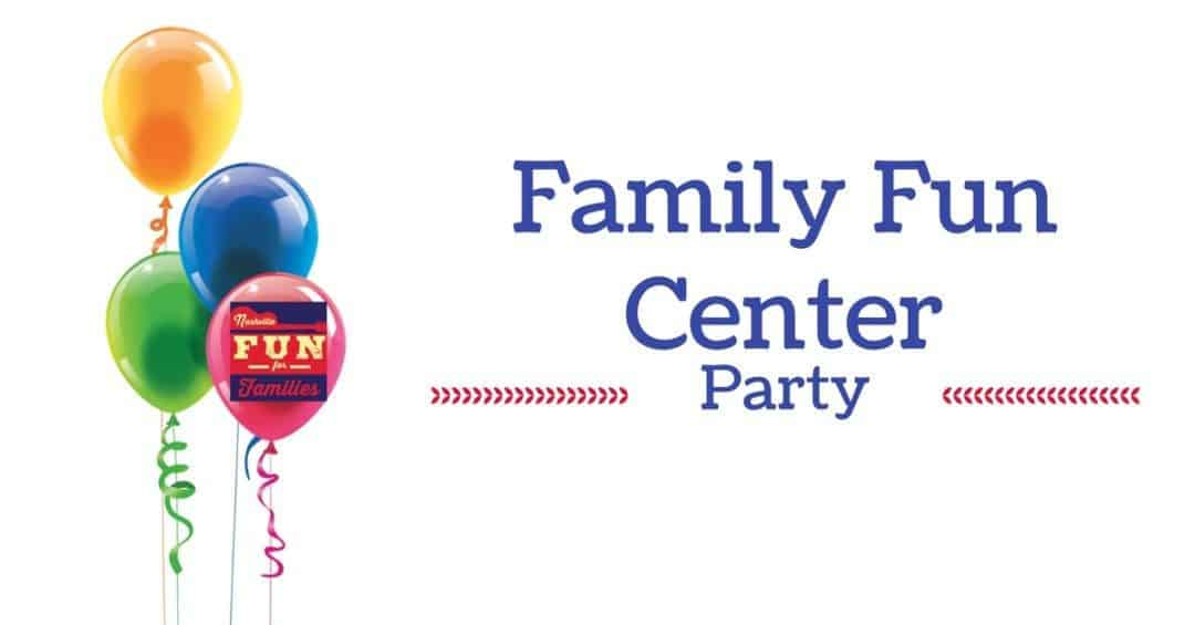 Family Fun Center Birthday Party Venues
