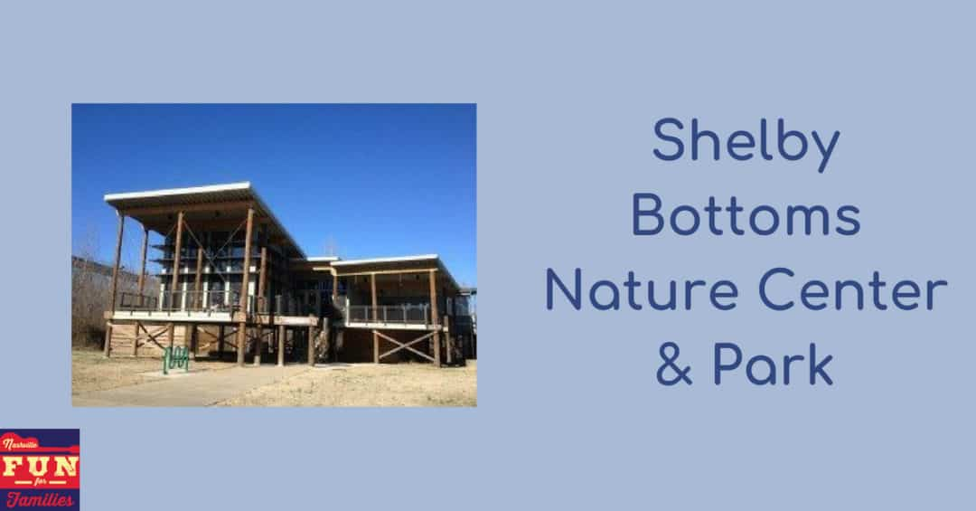 Shelby Bottoms Nature Center & Park