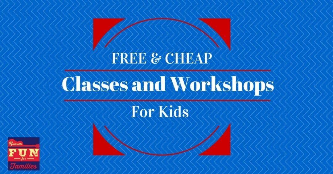FREE and Cheap Kids' Workshops and Classes