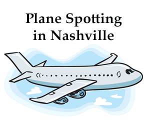 Plane Spotting in Nashville