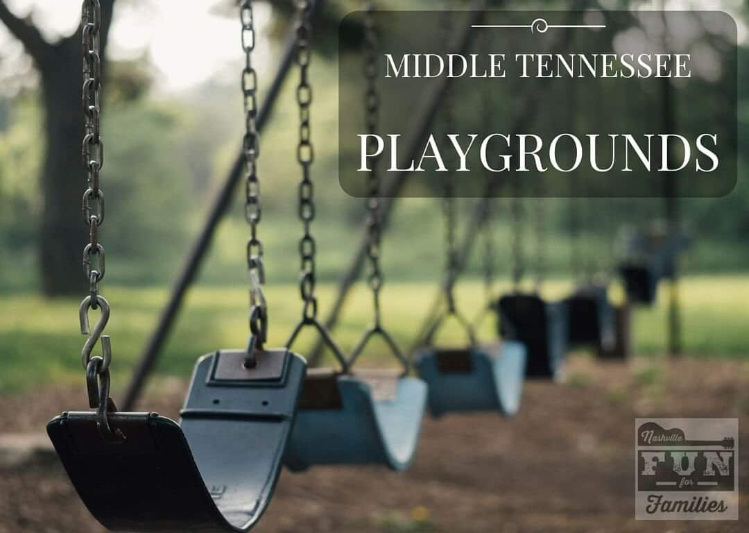 Nashville Family Fun Summer Guide - Middle Tennessee Playgrounds