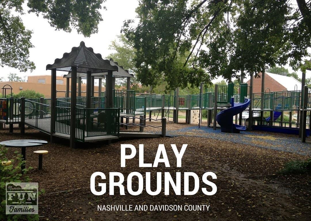 Nashville Family Fun Summer Guide - Nashville Playgrounds
