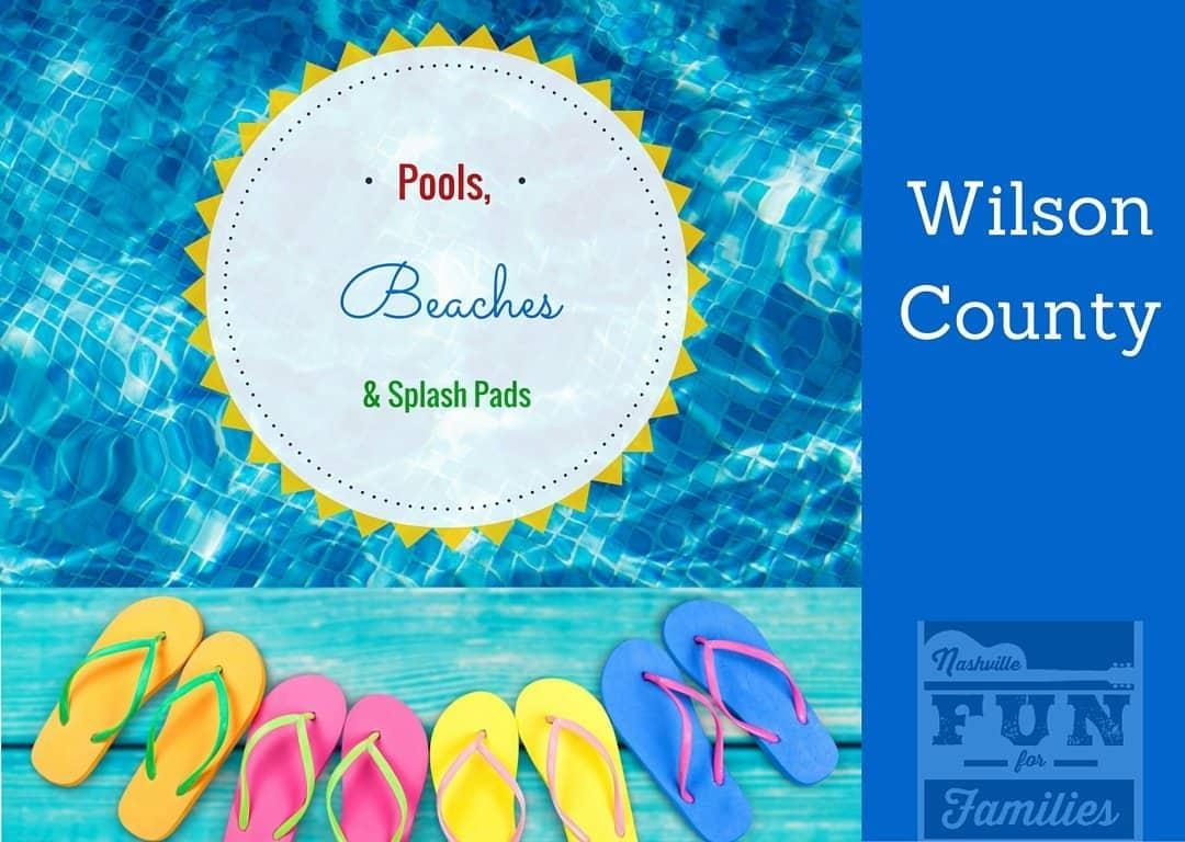 Wilson County Pools, Beaches & Splash Pads