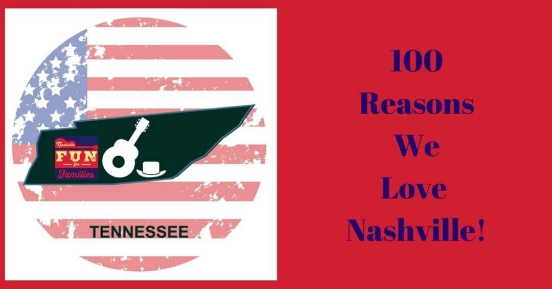 100 Reasons WE LOVE NASHVILLE