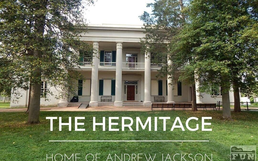 The Hermitage Home Of Andrew Jackson