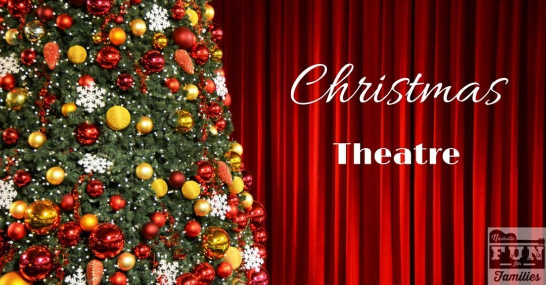 2017 Nashville Christmas Guide - live Christmas theatre productions