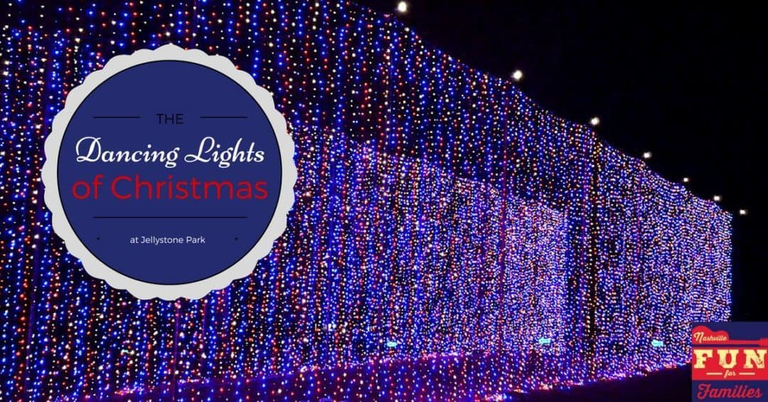 2017 Nashville Christmas Guide - Dancing Lights of Christmas