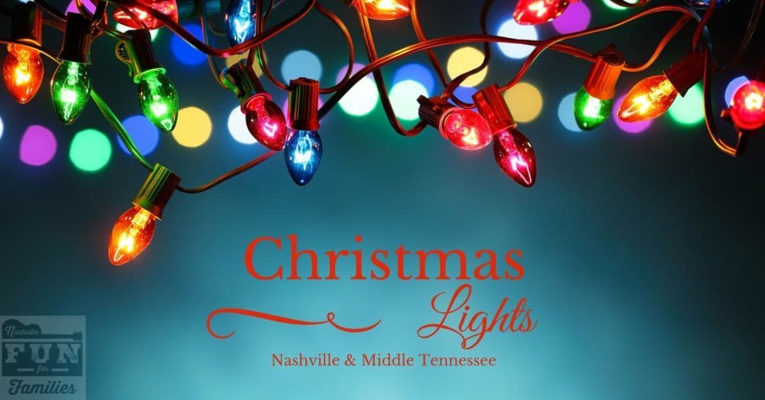 2017 Nashville Christmas Guide - Christmas Lights