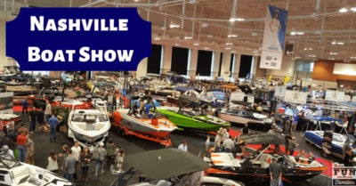 2019 Nashville Boat Show – Family Fun for Water Lovers!