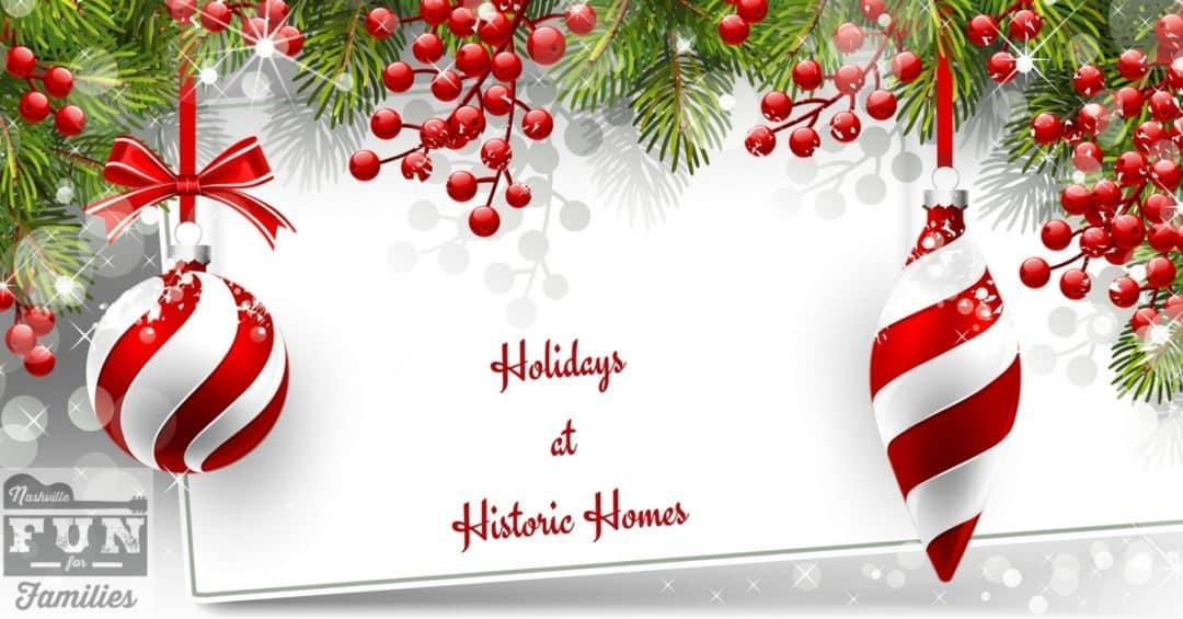 Holidays at Historic Homes