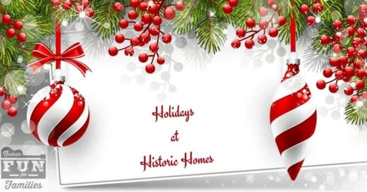 Holidays at Historic Homes