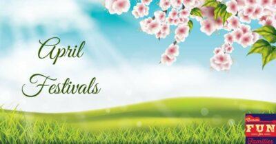 April Spring Festivals