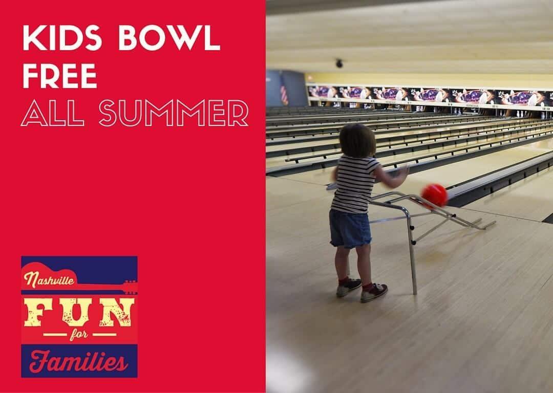 Nashville Family Fun Summer Guide - Kids Bowl Free