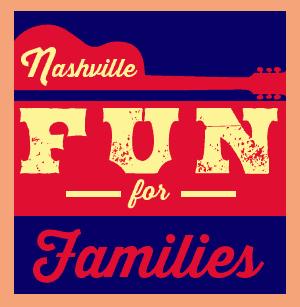 Nashville Fun For Families