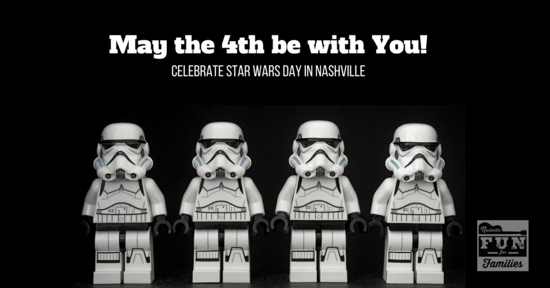 May the 4th be with you! Activities and events happening in Nashville