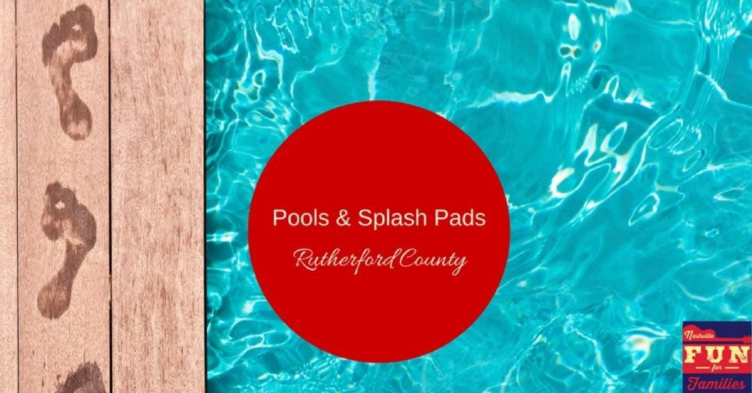 Pools and Splash Pads in Rutherford County