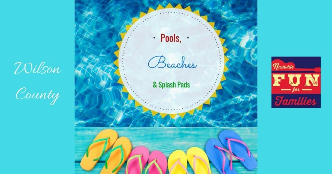 Pools, Beaches and Splash Pads in Wilson County