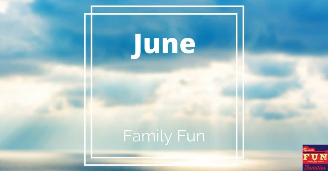 June Family Fun