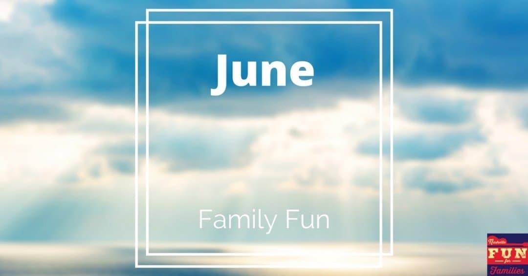 June Family Fun