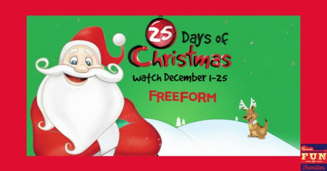 2017 Nashville Christmas Guide - Freeform's 25 Days of Christmas