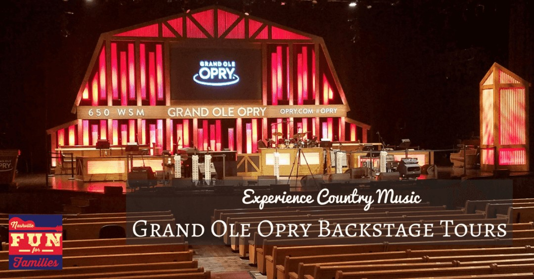 Grand Ole Opry Backstage Tours