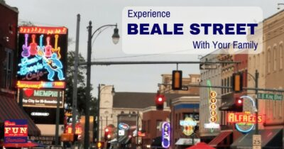 Experience Beale Street with Your Family