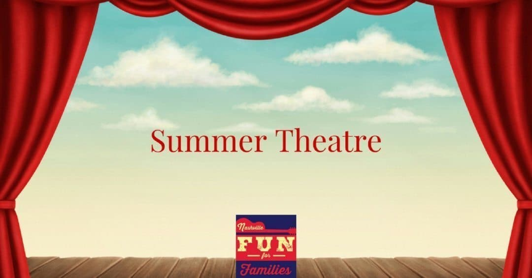 2019 Live Summer Theatre Productions in Nashville