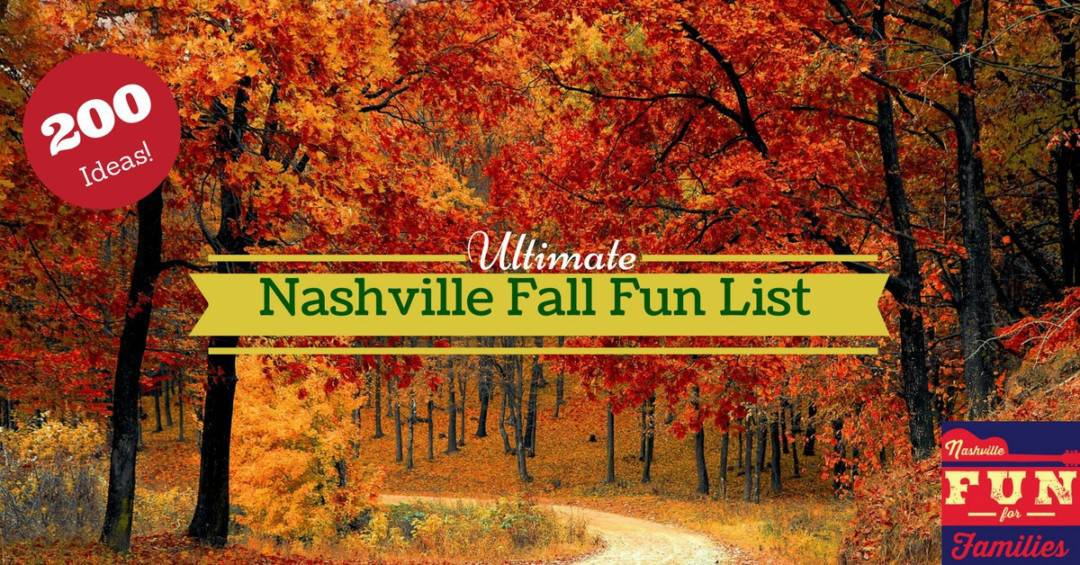 Nashville Fun for Families - The Ultimate Nashville Fall Fun List