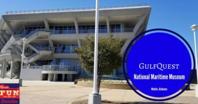 GulfQuest National Maritime Museum – Hands On Fun for All Ages