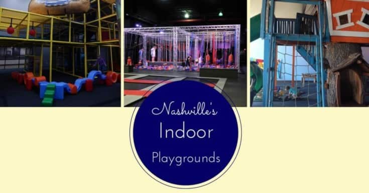 The Ultimate List of Indoor Playgrounds in Nashville