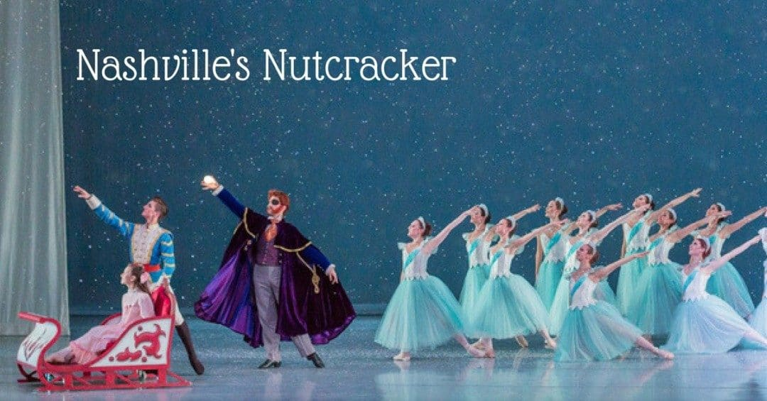 The Nashville Nutcracker: A Holiday Family Tradition