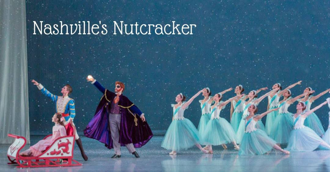 2017 Nashville Christmas Guide - Nashville's Nutcracker