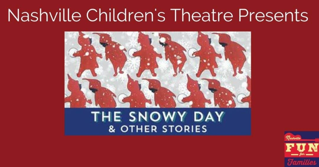 See The Snowy Day at Nashville Children's Theatre