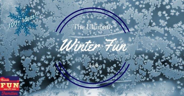 The Ultimate Winter Fun List