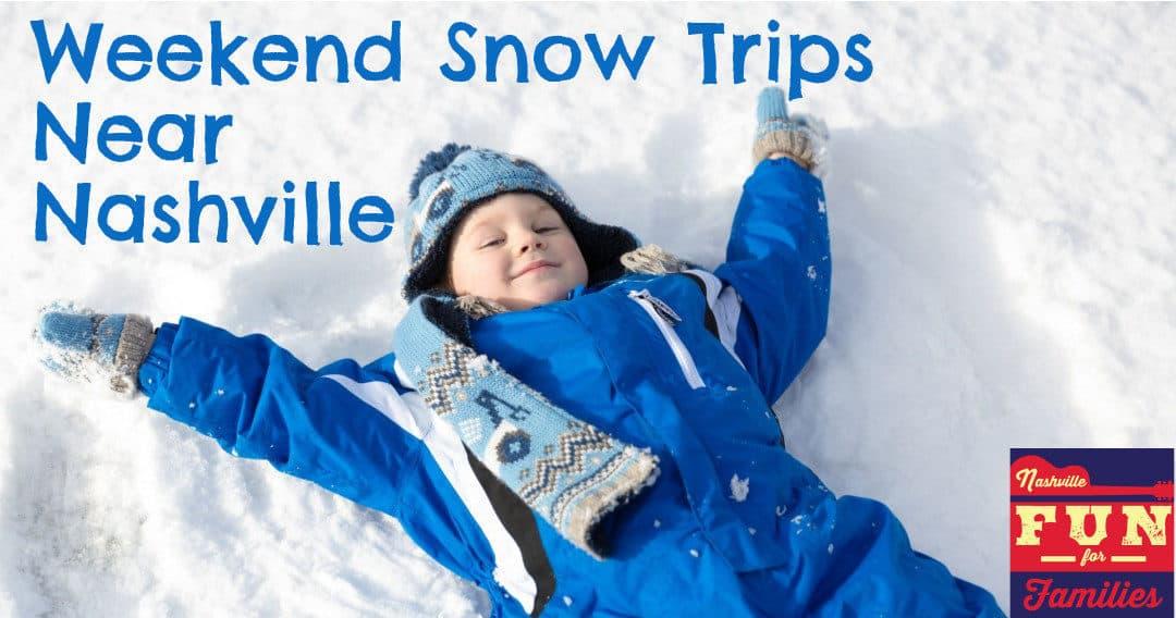 Weekend Snow Trips Near Nashville
