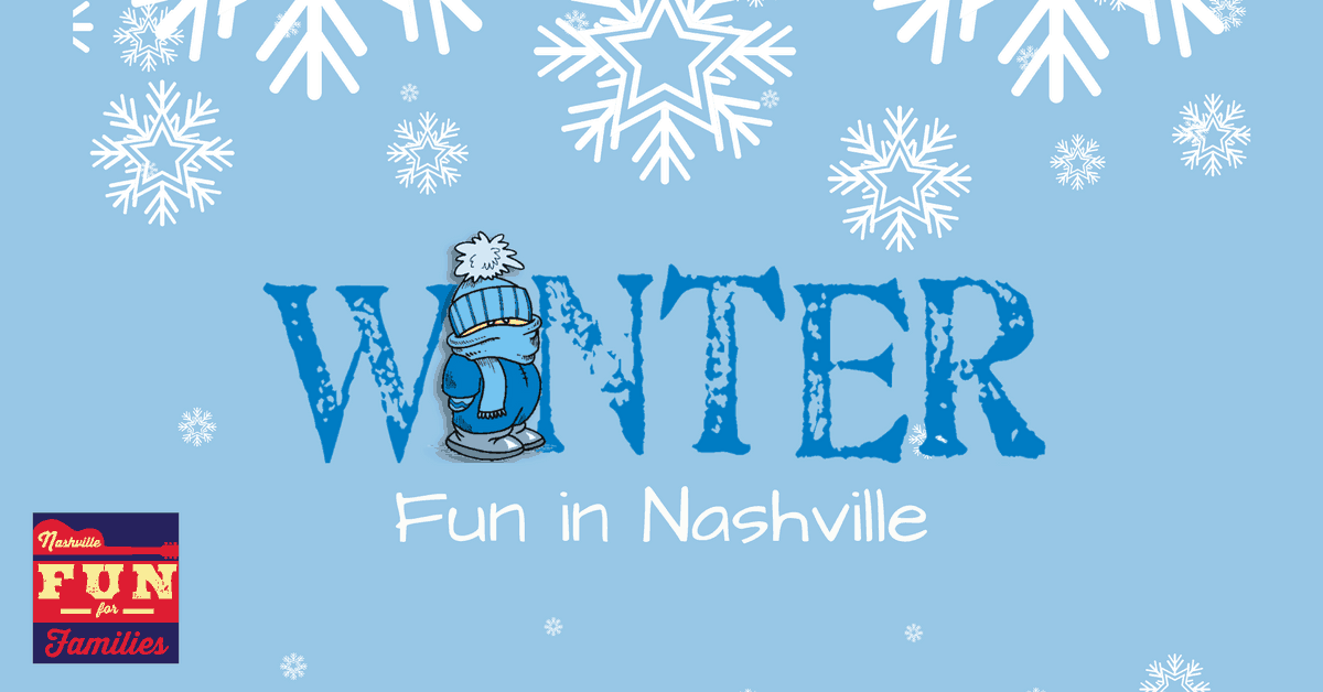 Nashville Winter Fun Guide