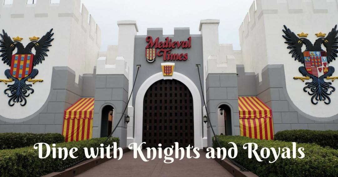 Dine with Knights and Royals at Medieval Times