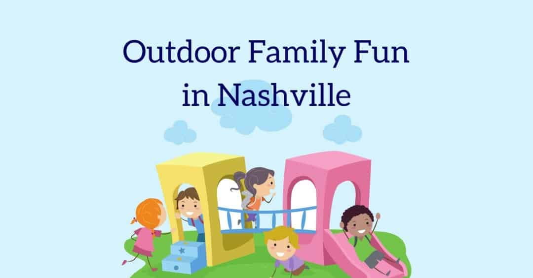 outdoor fun in Nashville
