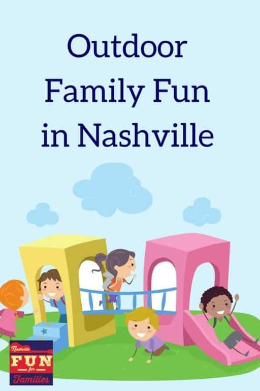 outdoor family fun in Nashville