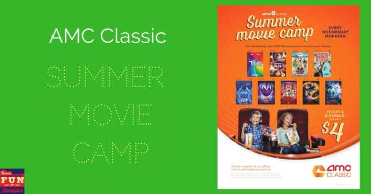AMC Classic Summer Movie Camp