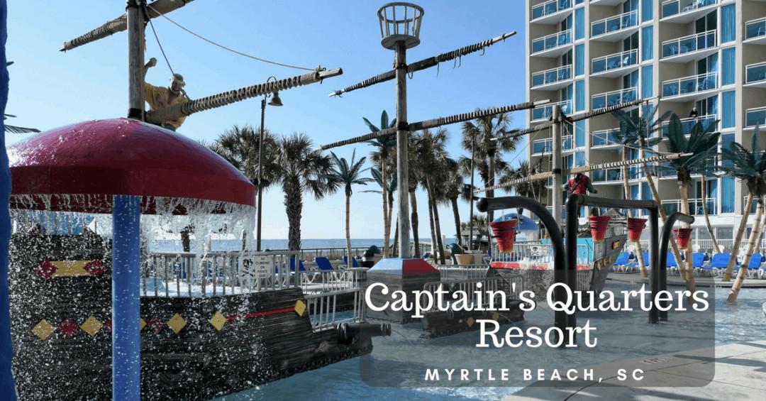 Captain's Quarters Resort - Myrtle Beach