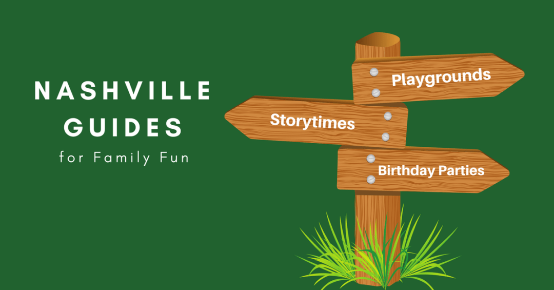 Guides for Family Fun in Nashville