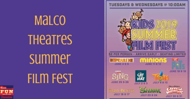 Malco Theatres Kids Summer Film Fest