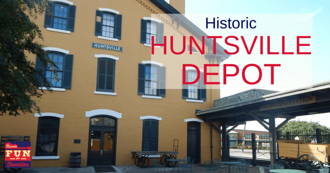 Historic Huntsville Depot in Huntsville, Alabama
