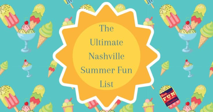 The Ultimate Nashville Summer Fun List